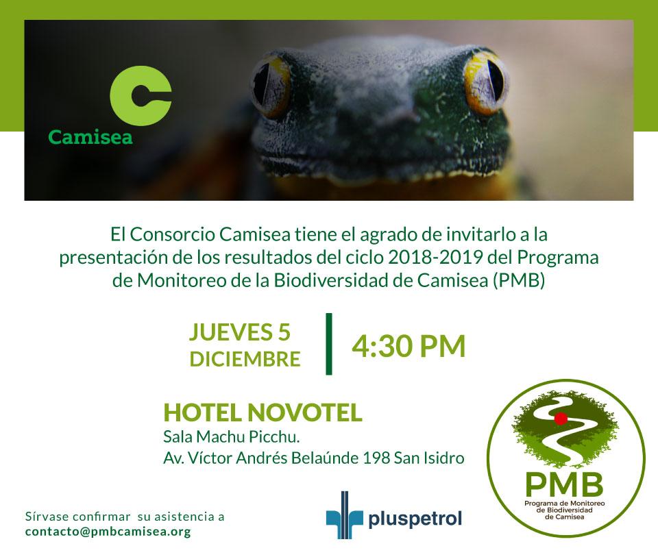 El Consorcio Camisea tiene el agrado de invitarlo a la presentación de los resultados del ciclo 2018-2019 del Programa de Monitoreo, de Biodiversidad de Camisea.